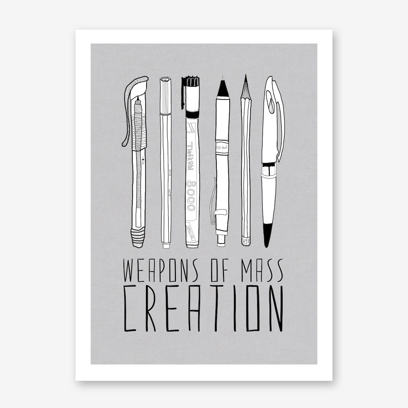 Weapons Of Mass Creation Grey in Print
