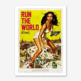 RUN THE WORLD Art Print
