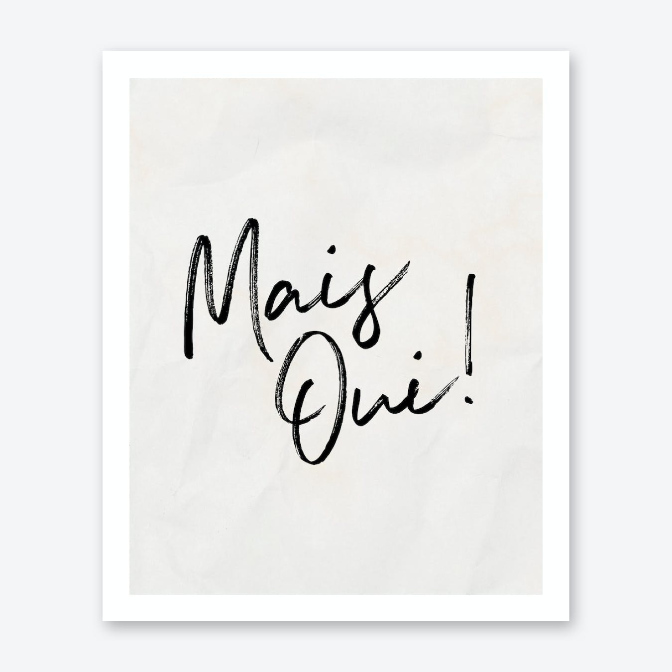 Mais Oui Quote 2 Print