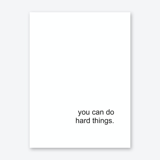 You Can Do Hard Things Art Print