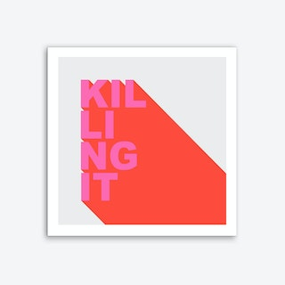 killing it Art Print