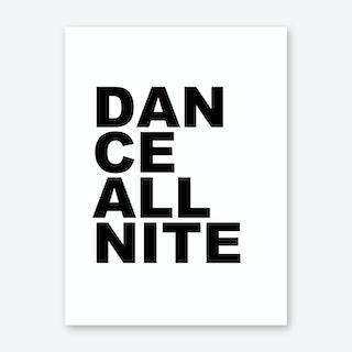 Dance All Nite Art Print