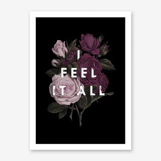 Feel It All Art Print