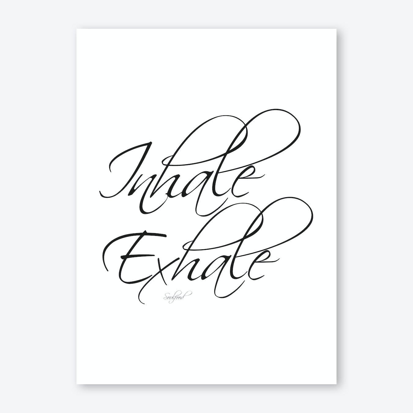 Inhale Exhale I