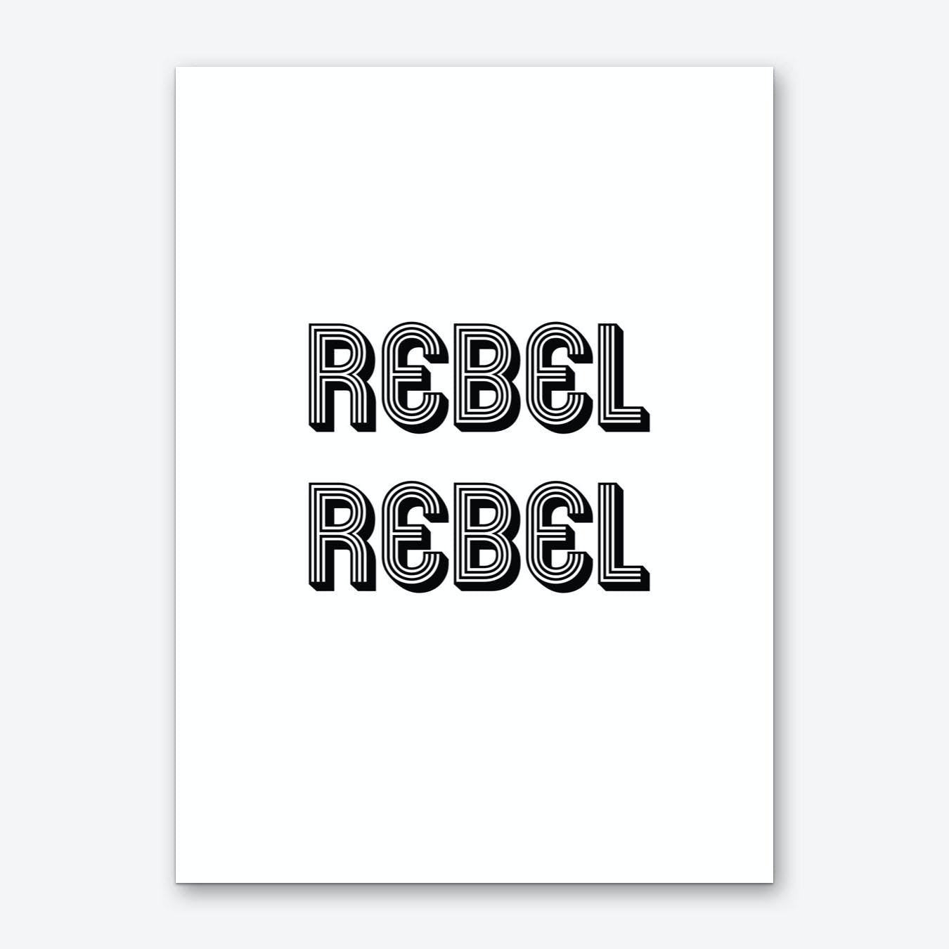 Rebel Rebel Art Print