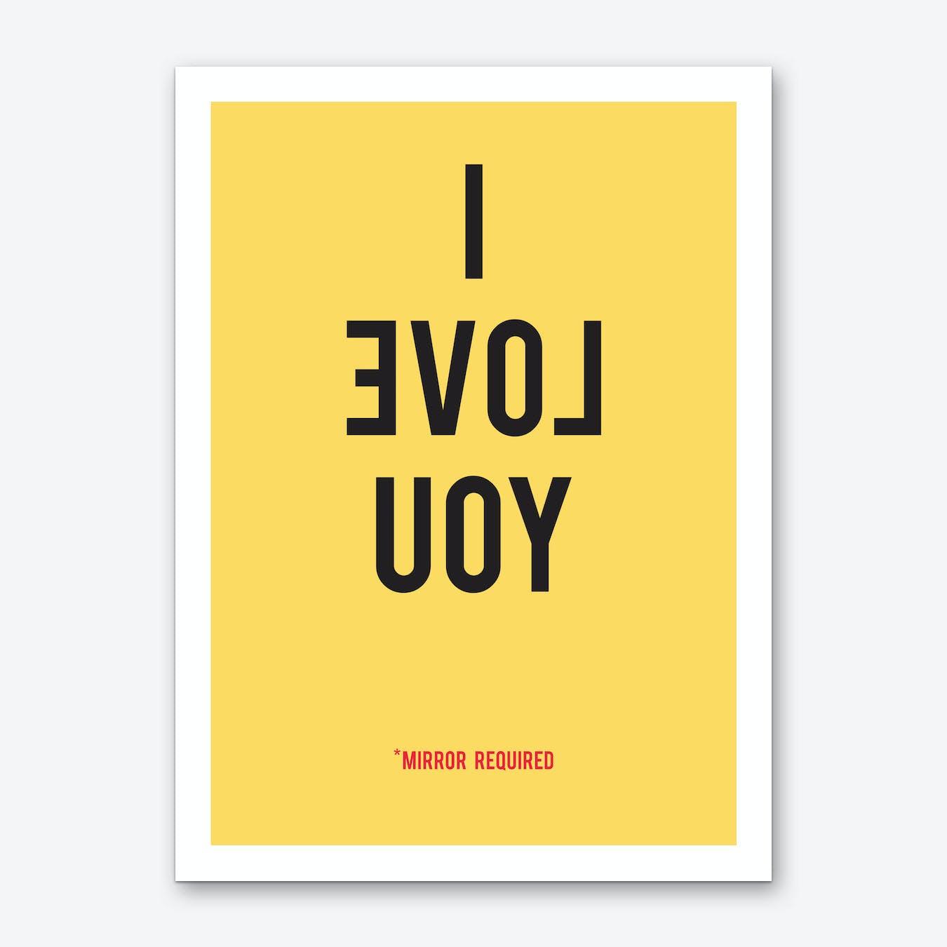 I Love You Yellow Art Print