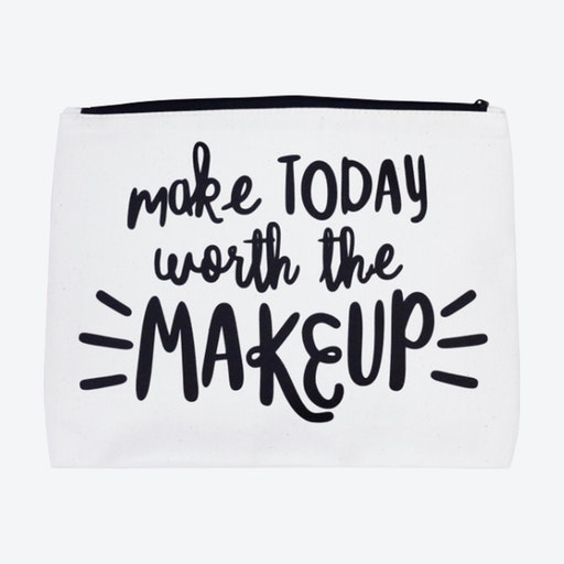 Make Today Worth the Makeup Makeup bag in Natural and Black