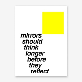 Mirrors Should Think Longer