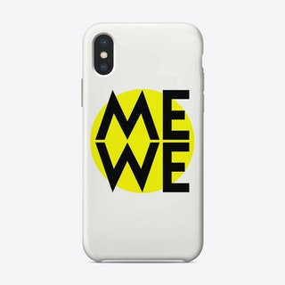 Me And We iPhone Case