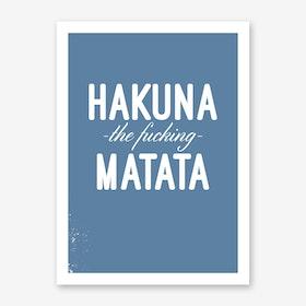 Hakuna Art Print