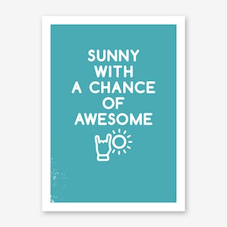 Sunny Awesome Art Print