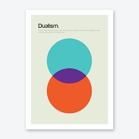 Dualism Art Print