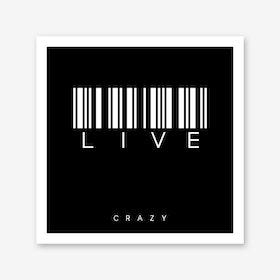 Barcode Live Art Print