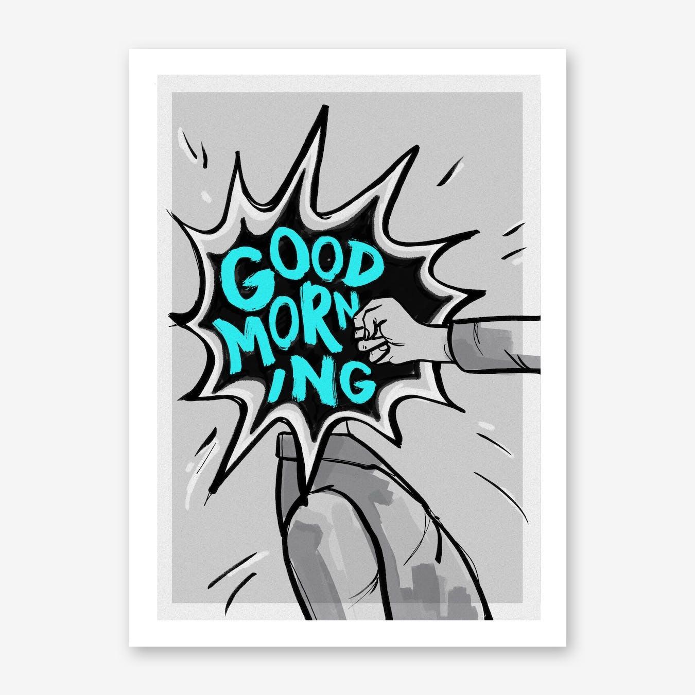Good Morning Print I