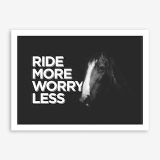 Ride More Art Print