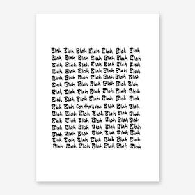 Blah Blah Blah II Art Print