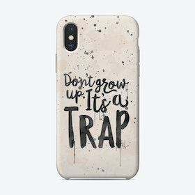 Don't Grow Up iPhone Case