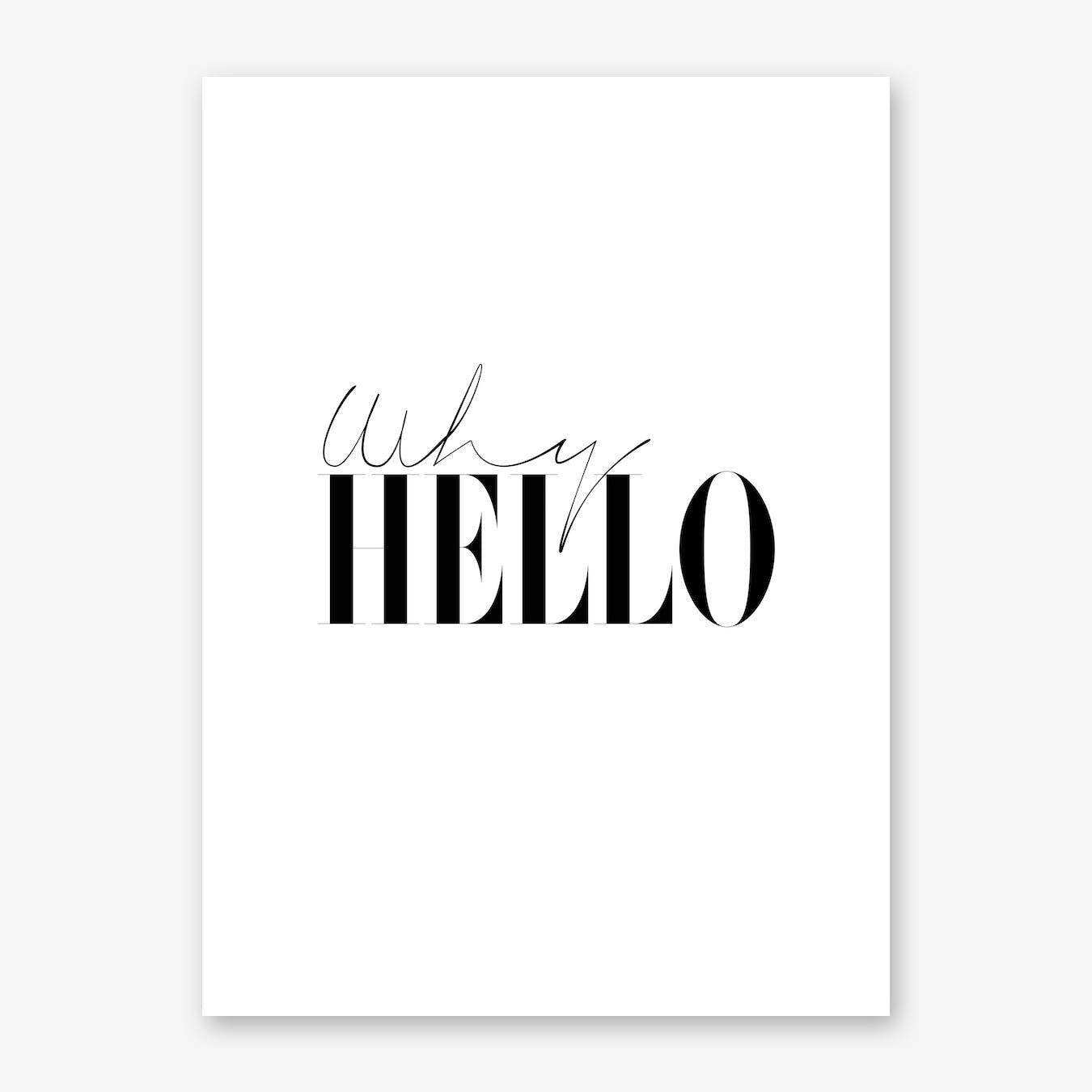 Why Hello Print