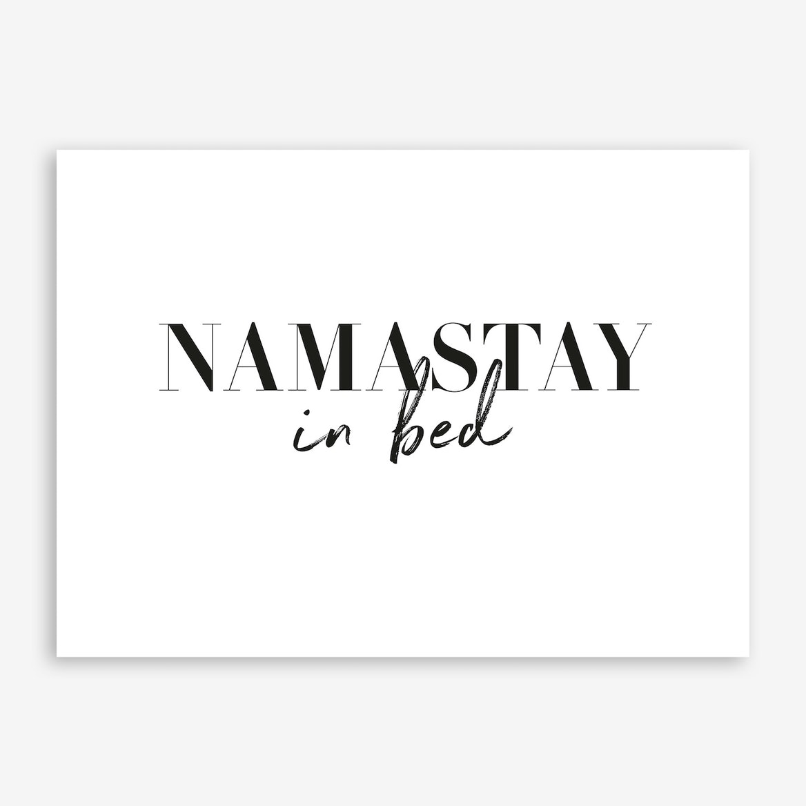 Pretty in Print 'Namastay in Bed' Print