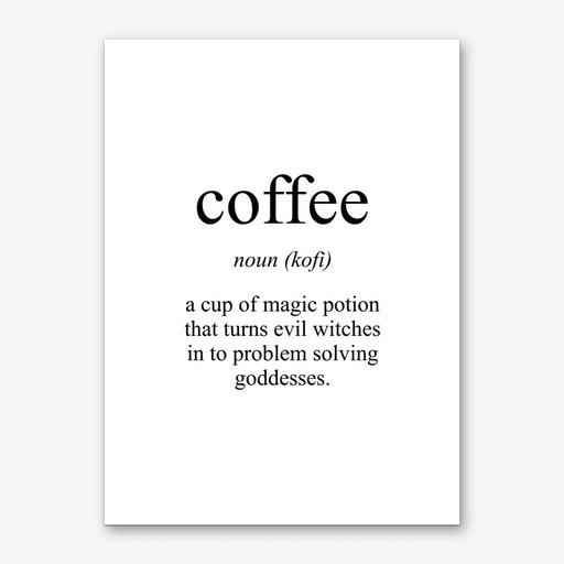 Coffee Meaning Print Art Print