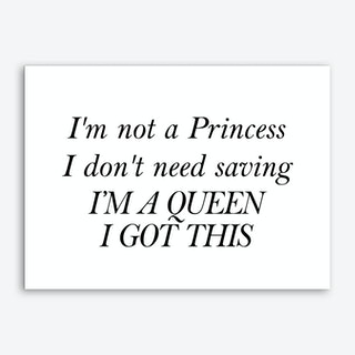 I'm Not A Princess Art Print