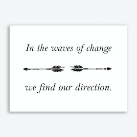 In The Waves Of Change Art Print