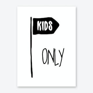 Kids Only Art Print