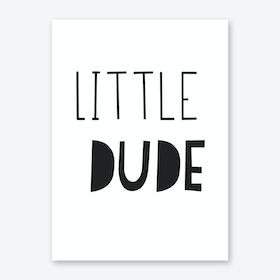 Little Dude Art Print