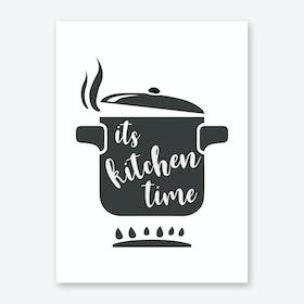 its kitchen time Art Print