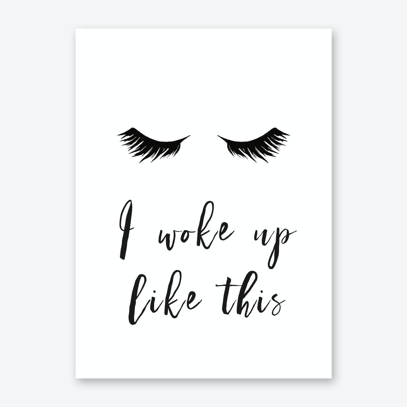 LASHES - i woke up like this