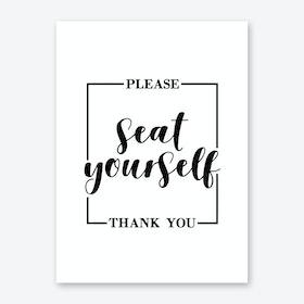 please seat yourself Art Print