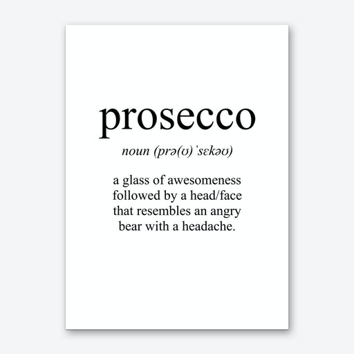 Prosecco Meaning Print Art Print