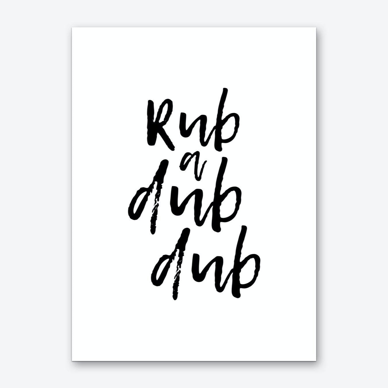 Rub A Dub Dub Art Print