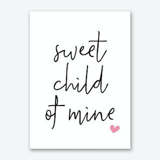 Sweet Child Of Mine Art Print