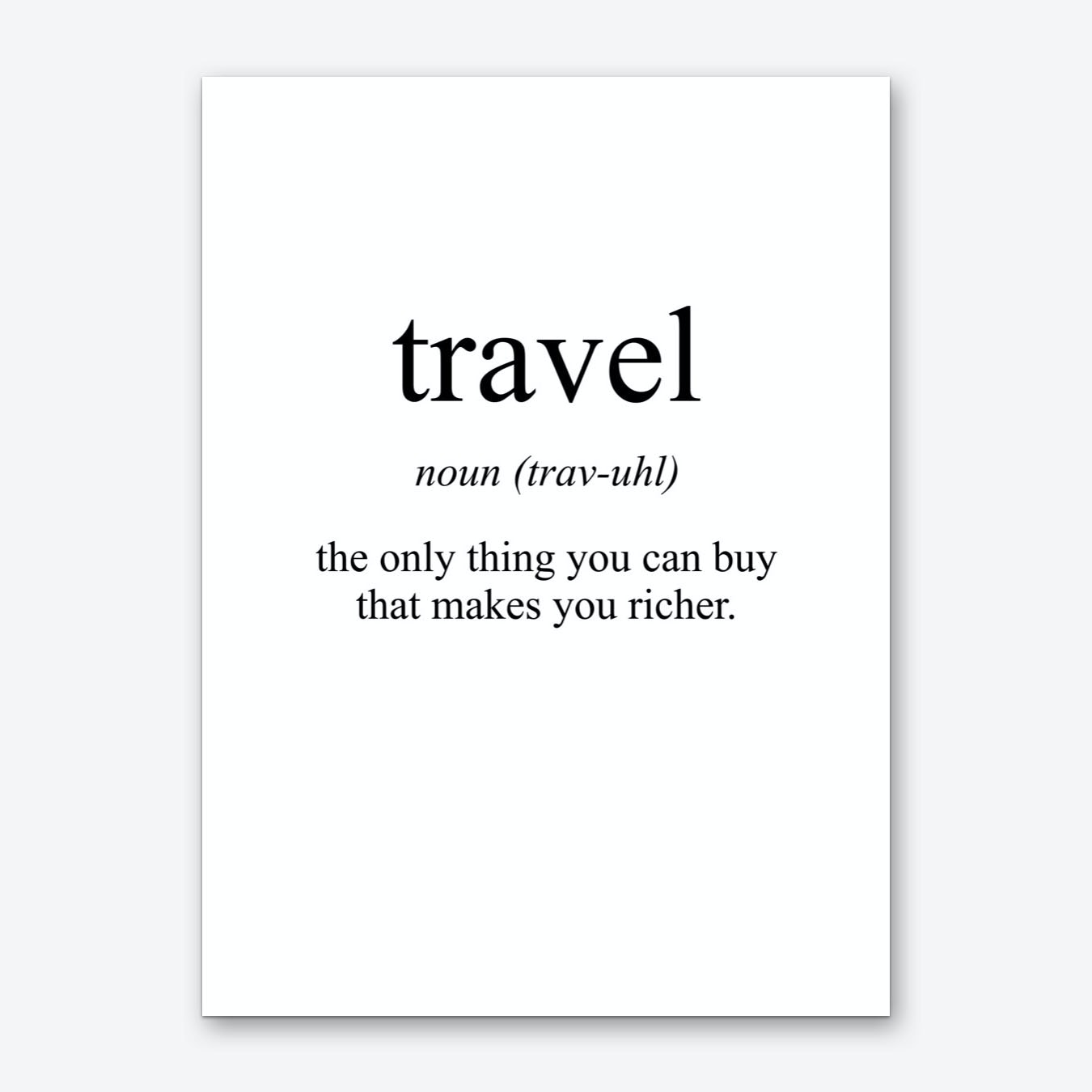Travel Meaning Print Art Print | Free Shipping | Fy