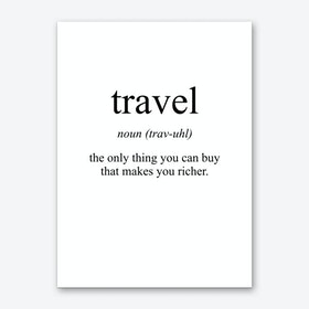Travel Meaning Print Art Print