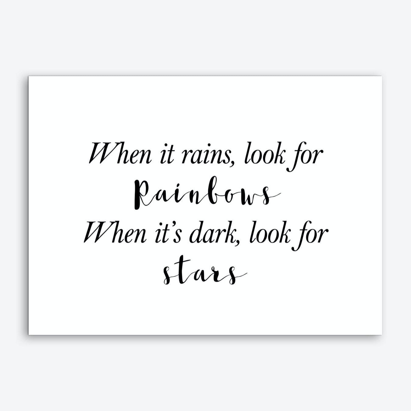 When It Rains Look For Rainbows Art Print