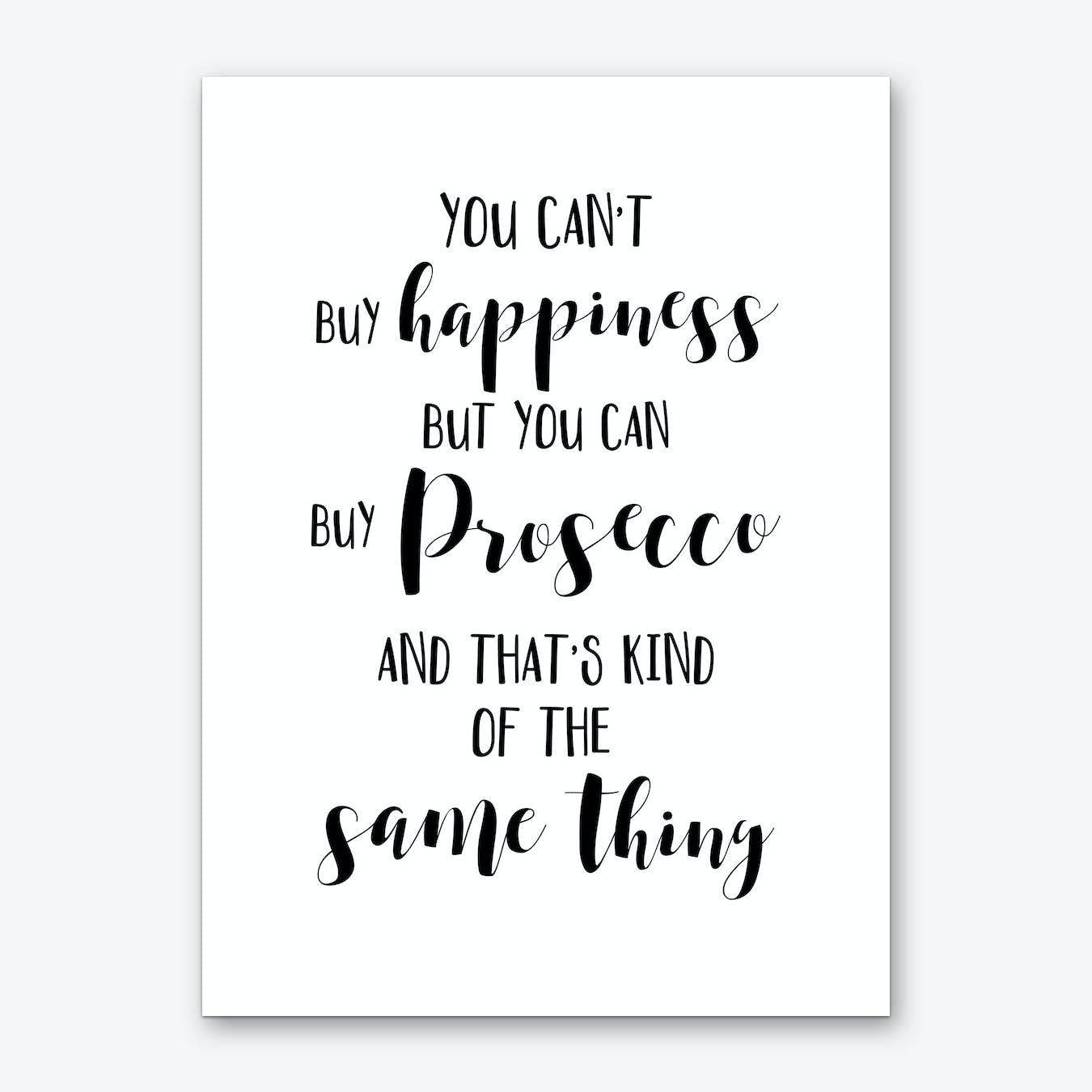 You Can't Buy Happiness Art Print