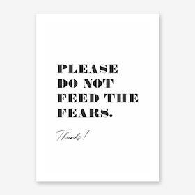 Fears I Art Print