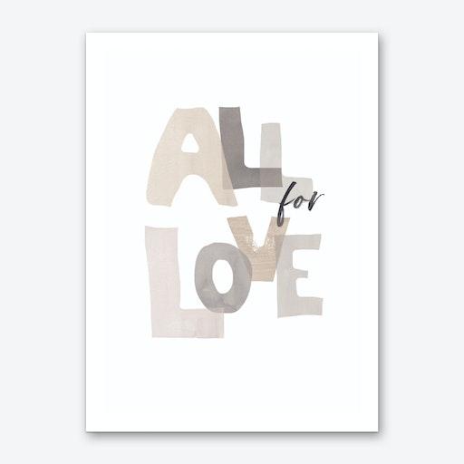 All For Love Art Print