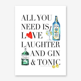 All You Need is Gin Art Print