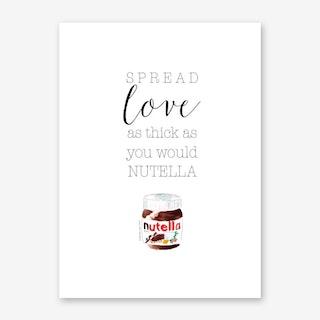 Spread Love with Nutella Art Print