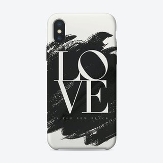 Love is the New Black iPhone Case