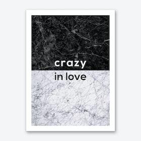Crazy In Love B&W Art Print