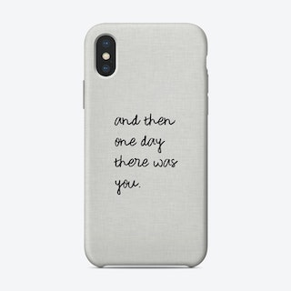 And Then One Day Phone Case