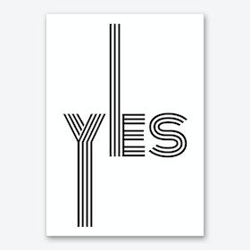 Yes Multiline I Art Print