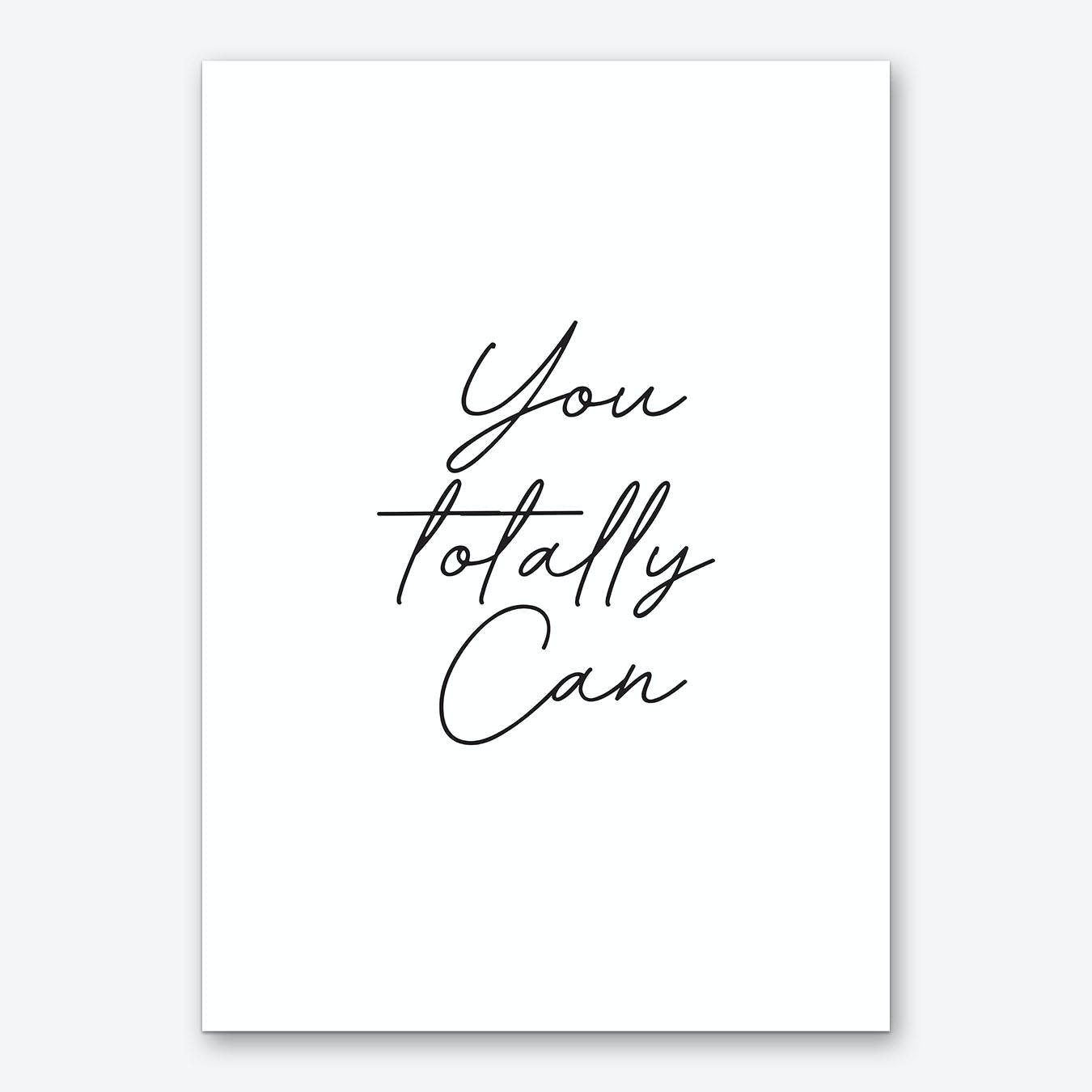 You Totally Can