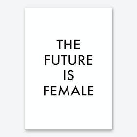 The Future Is Female I