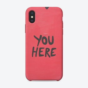 You Here Quote Pink iPhone Case