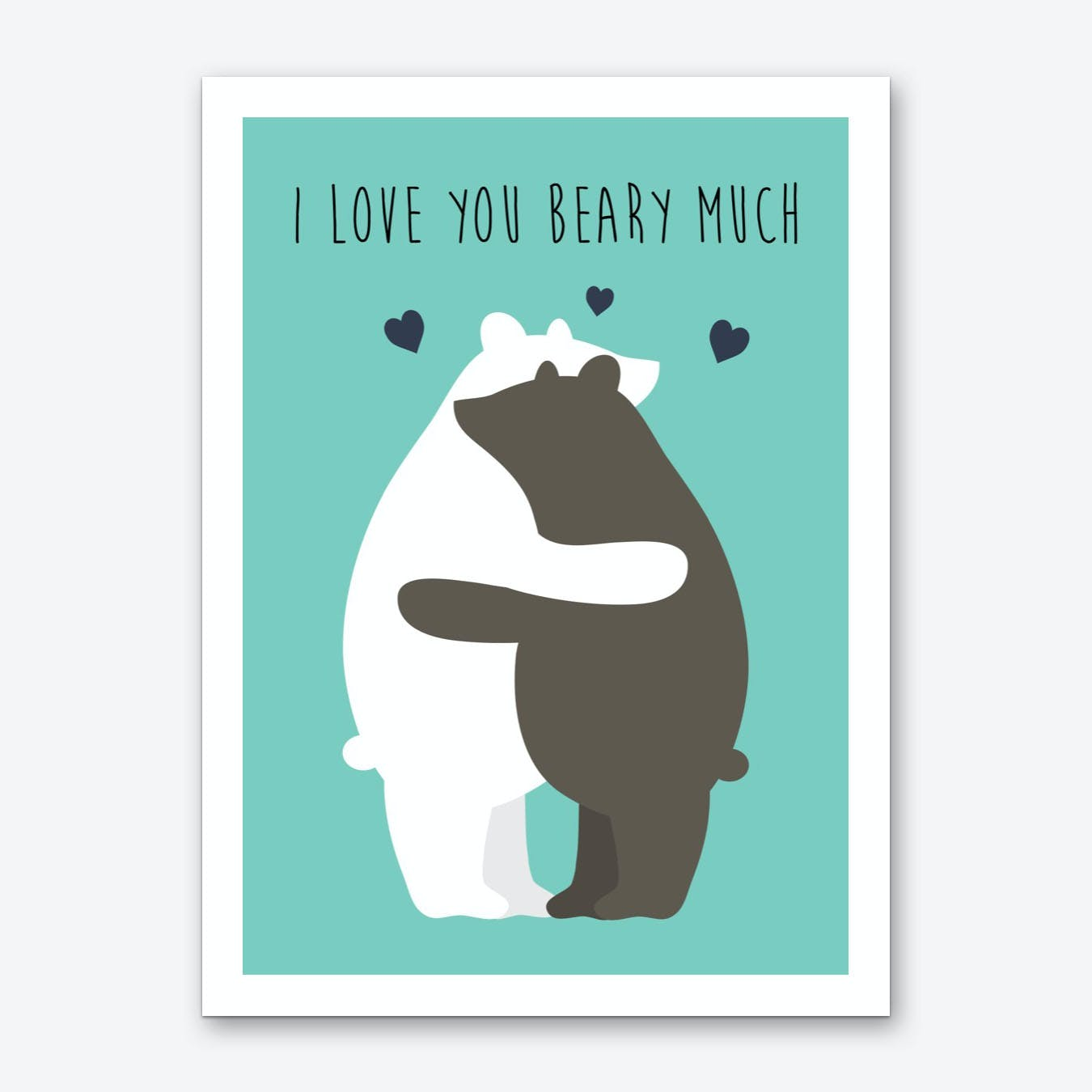 I Love You Beary Much Art Print